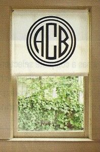 monogrammed roller shade (made with vinyl monogram)~ clever, sophisticated, and simple diy project