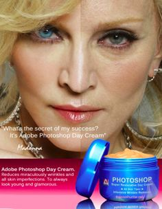 "Què gran és la Madonna! ""Secret of my success: Photoshop day cream"" : ) PD"