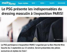 Le PSG présente les indispensables du dressing masculin à l'exposition PARIS! - MELTY STYLE #LeBonMarche #ParisVuAuBonMarche #PressBook #PressReview
