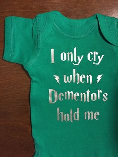 I Only Cry When Dementors Hold Me Bodysuit Toddler Tee, Harry Potter