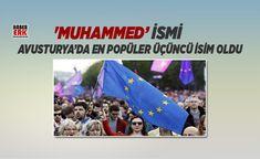 'Muhammed' ismi Avusturya'da en popüler üçüncü isim oldu