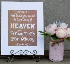"""Burlap Look Wedding Sign We Know You Would Be Here Today If Heaven 11"""" x 14"""" 