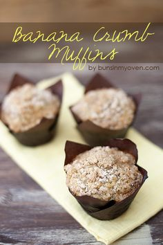 Made these tonight!  They're not super-sweet, but very good. Banana Crumb Muffins recipe by bunsinmyoven.com