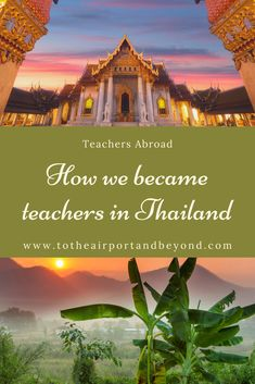 How We Became Teachers In Thailand Working Holiday Visa, Working Holidays, Moving To New Zealand, New Zealand Travel, Vietnam Travel, Thailand Travel, Chiang Mai Thailand, China Travel, New City