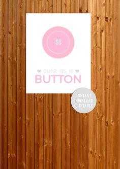 CUTE as a BUTTON Nursery 8x10 Printable Baby by ColourMyRoom