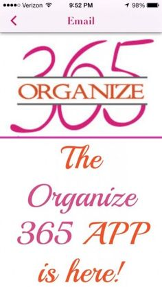 The Organize 365 APP is Here! Available on Android and Apple