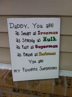 Daddy is My Superhero Sign by OverwhelmedByLove on Etsy, $20.00