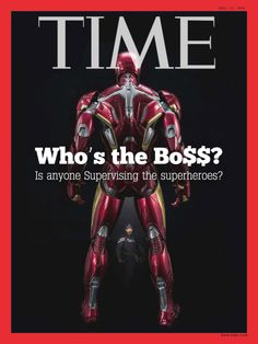 "mediavengers: "" Time Magazine - April With instances of vigilante justice, tensions between the Avengers team, and reports of inhuman feats on the rise, Time asks the obvious (and takes advantage of those scale figurines everyone seems to. Marvel Comic Universe, Marvel Dc Comics, Marvel Cinematic Universe, Avengers Team, Marvel Avengers, Vigilante, Marvel News, Squirrel Girl, Scientific American"