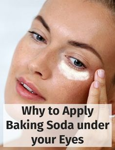Why to Apply Baking Soda under your Eyes ==