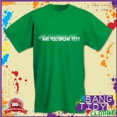 St Patricks Day Are You Drunk Yet? Blury Drunk Vision Funny Mens Green T Shirt  Our Price: £10.97