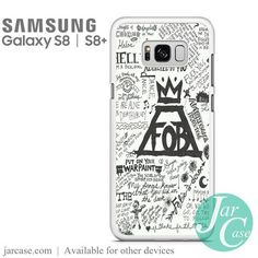 Fall Out Boy Quotes 2 Phone Case for Samsung Galaxy S8 & S8 Plus