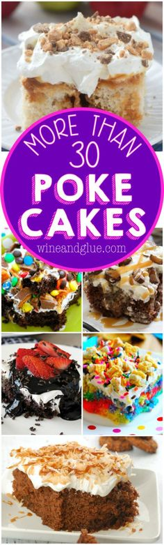 Poke Cake, in it's simplicity, comes in so many different flavors and shapes! Check out this list of more than 30 great Poke Cake Recipes!