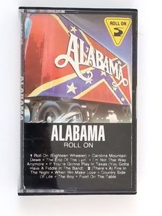 Alabama Roll On Music Cassette Tape Country 1984  RCA Records Rca Records, Cassette Tape, That Way, Alabama, Rolls, Country, Music, Musica, Musik