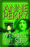 We Shall Not Sleep (World War One Series #5) The Whole Series...