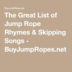 The Great List of Jump Rope Rhymes & Skipping Songs Jump Rope Songs, Jump Rope Games, Jump Rope Workout, Summer Camp Activities, Activities For Teens, Summer Games, Health And Physical Education, Circle Game, Rhymes Songs