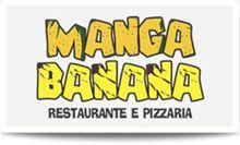 MANGA BANANA- Restaurante e Pizzaria