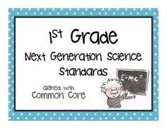 """**NEW**  All 12 of the First Grade NGSS """"Next Generation Science"""" Standards (linked to Common Core) in SIX color themes. They are written in the style of """"I Can..."""" and are in kid-friendly language. My favorite part is that every standard has a SCIENTIFICALLY ACCURATE picture illustrating the point.                                                                                                                                                     More"""