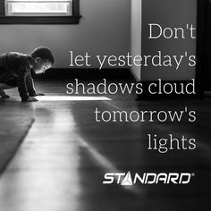 #StandardProducts #Montreal #Quebec #Toronto #Canada #Ontario #Vancouver #BC #Alberta #Calgary #Inspiration #Motivation #Quote #shadow #Light #Lighting