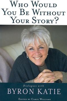 This book is a collection of 15 dialogues with Byron Katie that occurred throughout the United States and Europe.