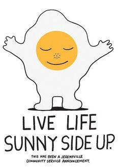 Jeremyville Corner Store — Live Life Sunny Side Up