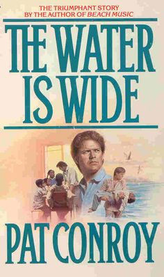 Read this early on in my teaching career, fell in love with Pat Conroy - Prince of Tides, Great Santini, Beach Music, Lords of Discipline, South Broad, My Losing Season.  Maybe that's why I fell in love with Charleston, SC when I first visited it!