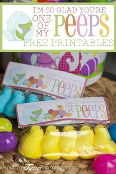 """#Freebie #Easter #printable """"I'm So Glad You're One of My Peeps"""" Bag Toppers. Perfect for friends, neighbors or teacher gifts.:"""
