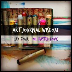 Dirty Footprints Studio: Art Journal Wisdom - Day 4