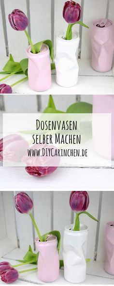 DIY Blumenvase aus alten Dosen - geniale Recycling / Upcycling Idee DIY flower vase from old cans - Wooden Projects, Wooden Crafts, Wooden Diy, Diy Projects, Flower Vase Making, Flower Vases, Flower Crafts, Diy Flowers, Ideas Florero