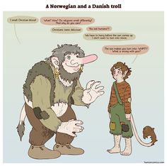 Even within Scandinavia troll lore is pretty different from country to country. What most people know as Scandinavian trolls are actually specifically Norwegian trolls.
