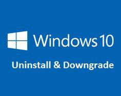 How to Downgrade Windows 10 to Windows 8.1 or Windows 7