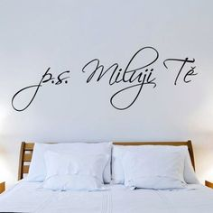 P.S. miluji Tě... XXL Arches, Bedroom, Furniture, Home Decor, Quotes, Quotations, Decoration Home, Room Decor, Bed Room