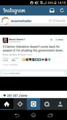 Barack Obama  Damon Salvatore  Ian Somerhalder  The Vampire Diaries  Funny tweet  Pic of Iansomerhalder's instagram