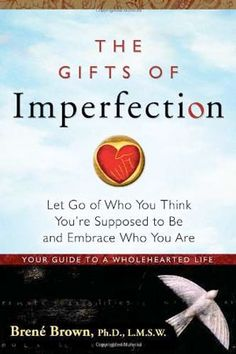In The Gifts of Imperfection, Brené Brown, a leading expert on shame, authenticity, and belonging, shares ten guideposts on the power of Wholehearted living—a way of engaging with the world from a place of worthiness.