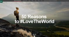 50 Reasons to #LoveTheWorld, BBC Travel