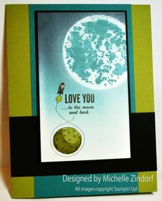 Love You to the Moon – Stampin' Up! Card |