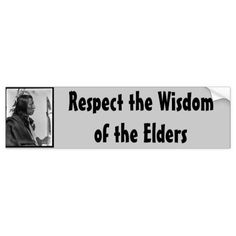 respect wisdom bumper sticker