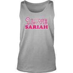 I love sariah infant bodysuit i love sariah body suit - Tshirt #gift #ideas #Popular #Everything #Videos #Shop #Animals #pets #Architecture #Art #Cars #motorcycles #Celebrities #DIY #crafts #Design #Education #Entertainment #Food #drink #Gardening #Geek #Hair #beauty #Health #fitness #History #Holidays #events #Home decor #Humor #Illustrations #posters #Kids #parenting #Men #Outdoors #Photography #Products #Quotes #Science #nature #Sports #Tattoos #Technology #Travel #Weddings #Women