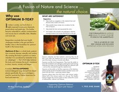 Optimum D-Tox promotes a healthy well-being and balance, which in turn triggers the body's own natural immune system to help eliminate the causes of frequent colds and flu, parasite, yeast and other fungal infections as well as constipation and digestive disorders.