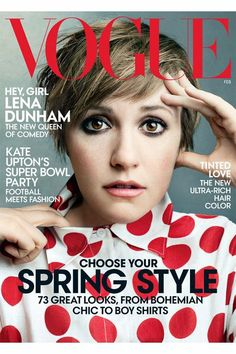 Hey, Girl: Lena Dunham's Vogue Cover Is Here