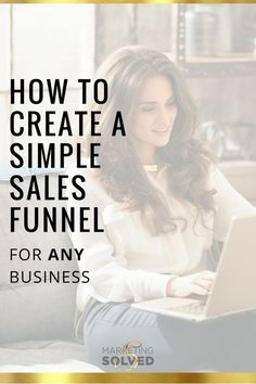 How to create a simple sales funnel for ANY business - Marketing Solved Business Marketing, Online Business, Marketing Ideas, Marketing Tools, Leader Quotes, Create Awareness, Online Entrepreneur, Business Entrepreneur, Mobile Marketing