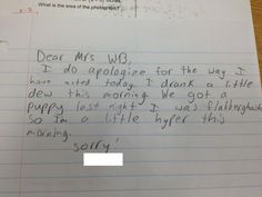 LOL! We love this adorable apology note. When was the last time you were flabbergasted?! http://www.parents.com/blogs/baby-bloopers/2013/04/29/school/note-to-teacher/?socsrc=pmmpin130429bbteachernote