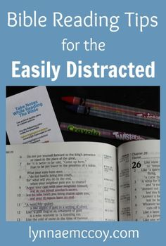 Bible Reading Tips for the Easily Distracted