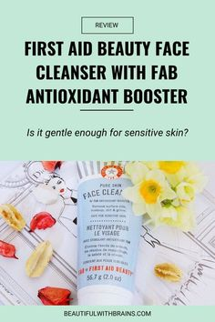 Is First Aid Beauty Face Cleanser with FAB Antioxidant Booster gentle enough even for the most sensitive of skin? Click on the pin to find out. #cleanser #productreview Face Cleanser, Acne Skin, Acne Prone Skin, Natural Oils For Skin, Makeup Package, First Aid Beauty, Full Face Makeup, Organic Skin Care