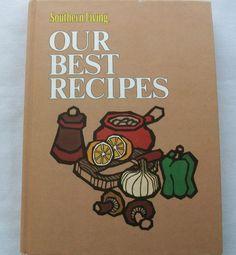 Southern Living Our Best Recipes 1978 HC DJ (12615-39B) vintage cookbooks $3.00
