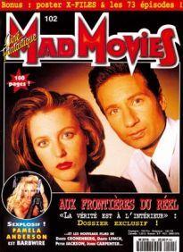 Mad Movies n°102, juillet 1996. Spécial X Files.  LES FILMS : Dangereuse Alliance. Planète Hurlante. Crash. Jiang-Hu.