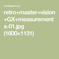 retro+master+vision+GX+measurements-01.jpg (1600×1131)