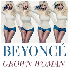 New Music: Beyonce 'Grown Woman'+'Standing On The Sun'
