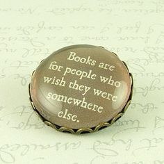 Mark Twain Quote Glass Brooch - Books Are For People - Bibliophile Gift. $20.00, via Etsy.