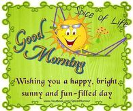 Wishing you a happy bright, sunny and fun-filled day, good morning Good Morning Texts, Good Morning Greetings, Good Morning Wishes, Hump Day Pictures, Animated Smiley Faces, Sunny Sunday, Brand New Day, Good Night Quotes, Encouragement Quotes
