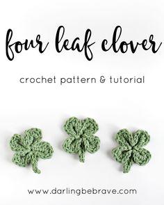 four leaf clover: crochet pattern & tutorial // via darlingbebrave.com